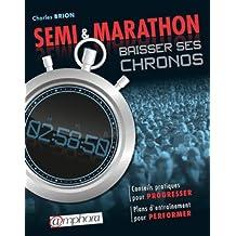 Semi & marathon: baisser ses chronos