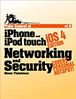 Take Control of iPhone and iPod touch Networking & Security, iOS 4 Edition Front Cover