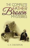 The Complete Father Brown Mysteries (Illustrated)