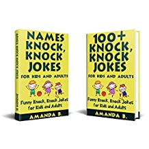 Names and 100+ Knock, Knock Jokes for Kids and Adults: 2 in 1 Funny Knock, Knock Jokes for Kids and Adults