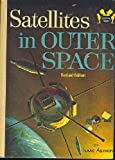 Satellites in Outer Space, Isaac Asimov, 0394901169