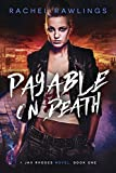 Payable On Death: A Jax Rhodes Novel, Book One (The Jax Rhodes Series 1)