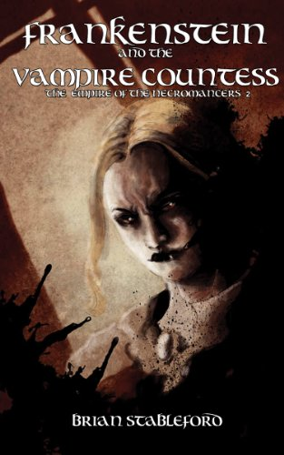 Empire of the Necromancers: Frankenstein and the Vampire Countess (French Horror Book 3)