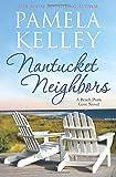 Nantucket Neighbors (Nantucket Beach Plum Cove series)