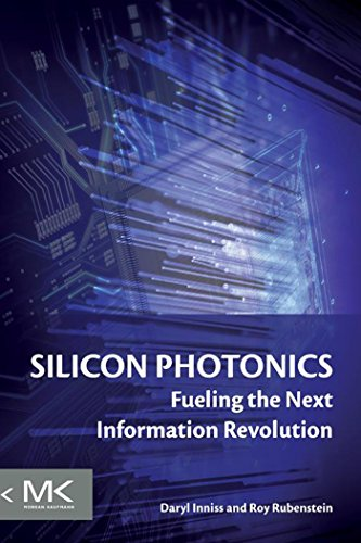 (Silicon Photonics: Fueling the Next Information Revolution)