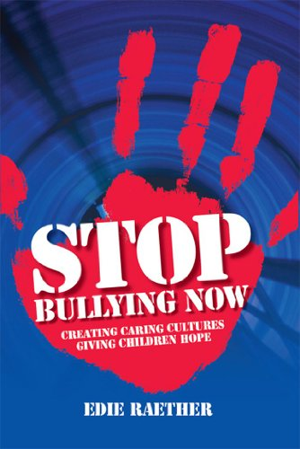"Book cover for Dr. Edie Raether's ""STOP Bullying Now"""