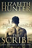The Scribe: Irin Chronicles Book One (The Irin Chronicles)