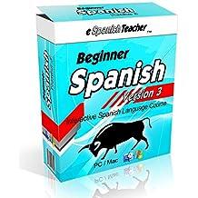 eSpanishTeacher's Beginner Spanish Language Course Software Lessons Version 3 with Bonus 101 Spanish Verbs