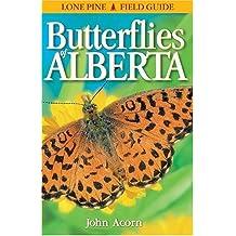 By John Acorn Butterflies of Alberta [Paperback]