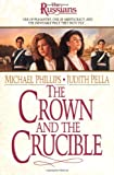 Front cover for the book The Crown and the Crucible by Michael Phillips