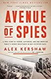 Avenue of Spies: A True Story of
