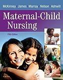 img - for Maternal-Child Nursing, 5e book / textbook / text book
