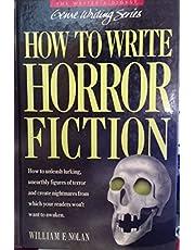 How to Write Horror Fiction