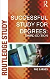 Successful Study for Degrees, Rob Barnes, 0415327997