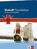 Kickoff Foundation: Workbook mit Lösungsheft