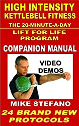 High Intensity Kettlebell Fitness Companion Manual - 24 Brand New Goal-Specific Workouts (HIKF) (English Edition)