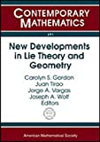 New Developments in Lie Theory and Geometry, , 0821846515