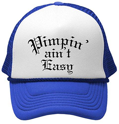 PIMPIN AIN'T EASY - hip hop rap music thug Mesh Trucker Cap Hat, Royal