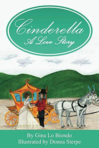 Book: Cinderella -- A Love Story by Gina LoBiondo