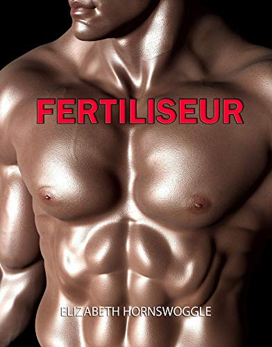 Fertiliseur (French Edition)