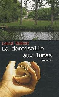 La demoiselle aux lumas, Dubost, Louis