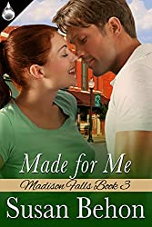 Made for Me (Madison Falls Book 3)