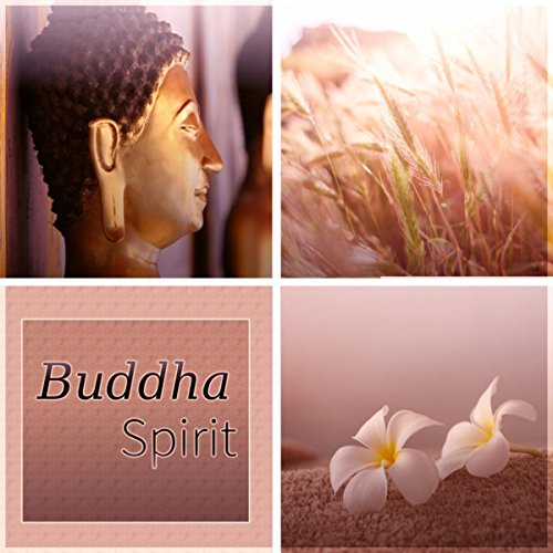 Buddha Spirit - Chill Sessions, Buddha Spritz, Musica Chill Out, Just Relax ()