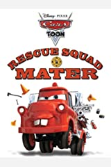Rescue Squad Mater (Cars Toons) Kindle Edition