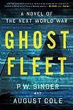 img - for Ghost Fleet: A Novel of the Next World War book / textbook / text book