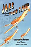 Jake and the Tiger Flight, George Weinstein, 0981714900