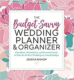 amazon com the budget savvy wedding planner organizer checklists