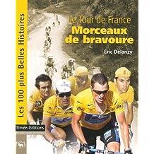 Le Tour de France, morceaux de bravoure