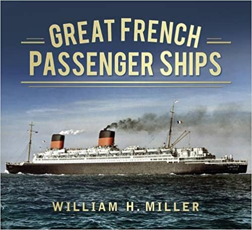 Great French Passenger Ships