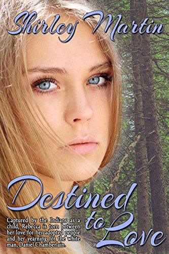 Book: Destined to Love by Shirley Martin