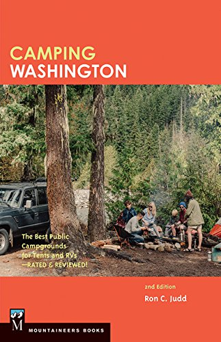 Camping Washington: The Best Public Campgrounds for Tents & Rv's