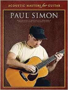 paul simon acoustic masters for guitar guitar tab 0752187913504 paul simon books. Black Bedroom Furniture Sets. Home Design Ideas