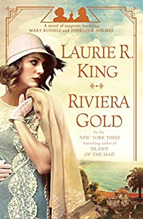 Book Cover: Riviera Gold: A novel of suspense featuring Mary Russell and Sherlock Holmes