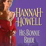 His Bonnie Bride | Hannah Howell
