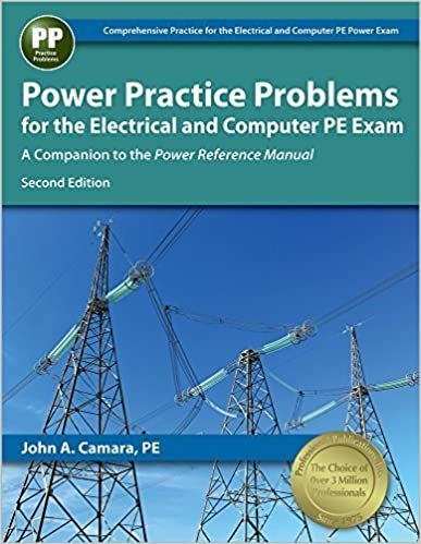 Power Practice Problems for the Electrical and Computer PE Exam by John A. Camara PE (2016-03-15)