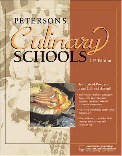 Culinary Schools, 11th Edition (Peterson's Culinary Schools)