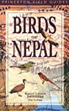 Birds of Nepal, Richard F. Grimmett and Carol Inskipp, 0691070482