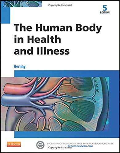 The Human Body in Health and Illness, 5e: 9781455772346: Medicine ...