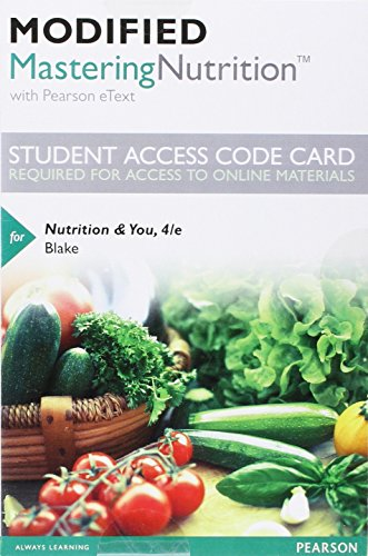Modified Mastering Nutrition with MyDietAnalysis with Pearson eText -- Standalone Access Card -- for Nutrition & You (4th Edition)