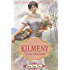 Kilmeny of the Orchard (Annotated)