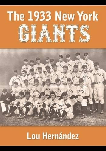 (The 1933 New York Giants: Bill Terry's Unexpected World Champions)
