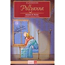 Pollyanna - Série Clássicos