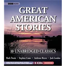 Great American Stories: Ten Unabridged Classics