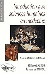 Introduction aux sciences humaines en medecine nouvelle édition