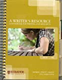 A Writer's Resource: A Handbook for Writing and Research (2011 Custom Edition for Strayer University), Maimon, 0077459342