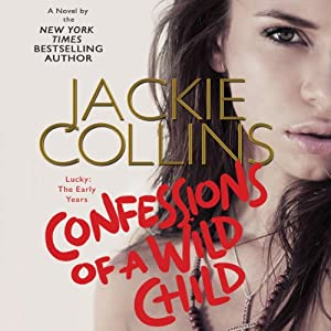 Confessions of a Wild Child Audiobook